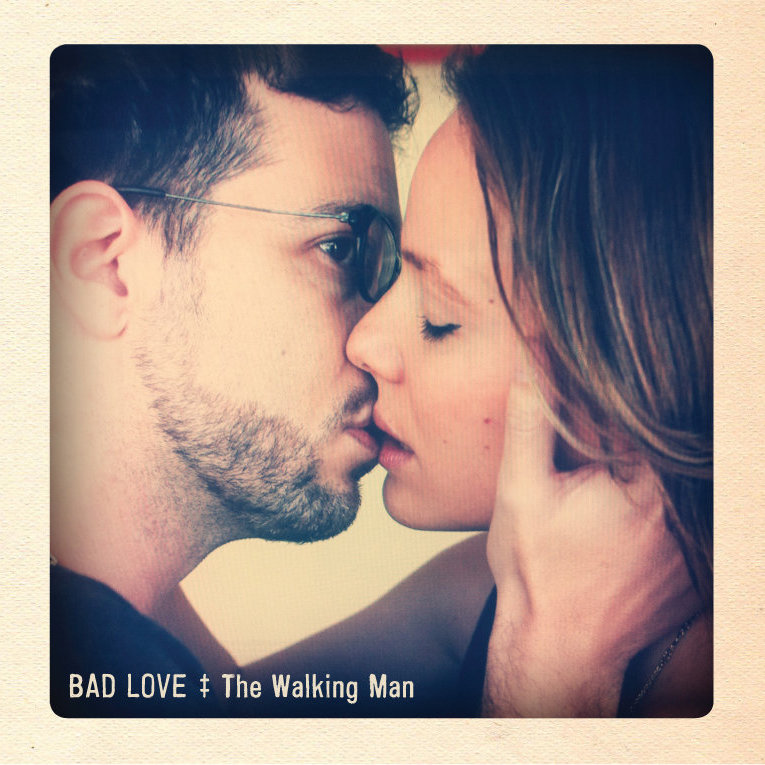 The Walking Man - Bad Love